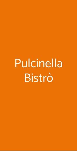 Pulcinella Bistrò, Napoli