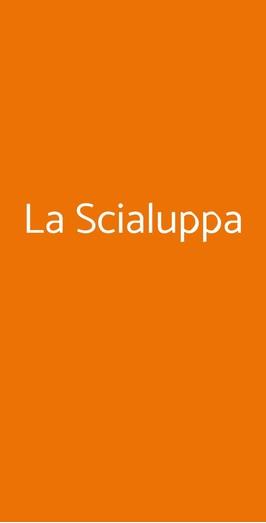 La Scialuppa, Napoli