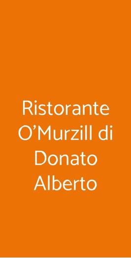 Menu Ristorante O'Murzill di Donato Alberto