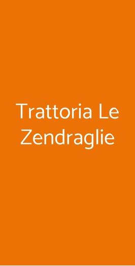 Trattoria Le Zendraglie, Napoli