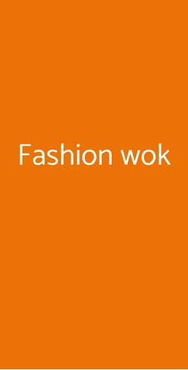 Fashion Wok, Napoli