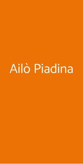 Ailò Piadina, Napoli