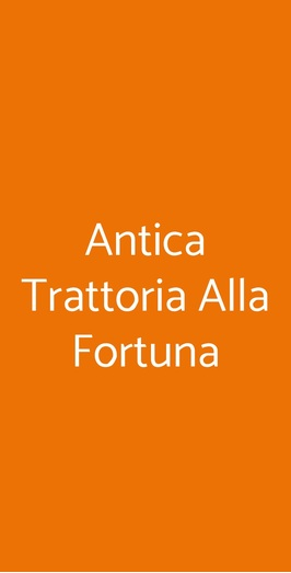 Antica Trattoria Alla Fortuna, Grado