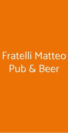 Fratelli Matteo Pub & Beer, Napoli