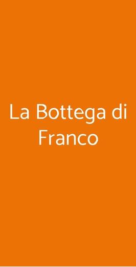 La Bottega Di Franco, Bologna
