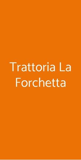 Trattoria La Forchetta, Piacenza
