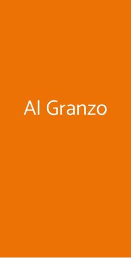 Al Granzo, Trieste