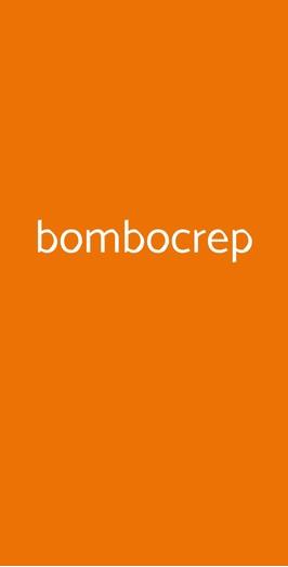Bombocrep, Bologna