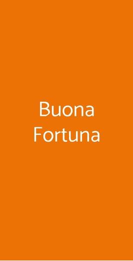 Buona Fortuna, Trieste