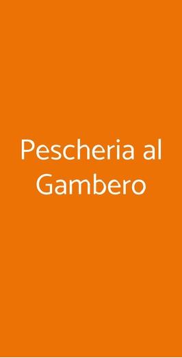 Pescheria Al Gambero, Trieste