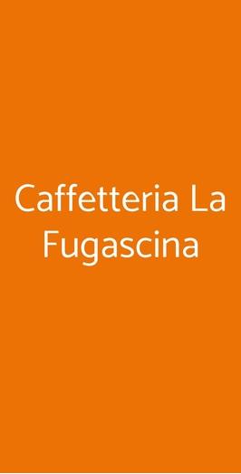Caffetteria La Fugascina, Mergozzo