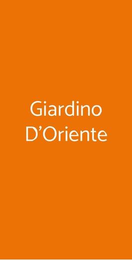 Giardino D'oriente, Guidonia Montecelio