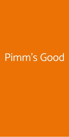 Pimm's Good, Roma