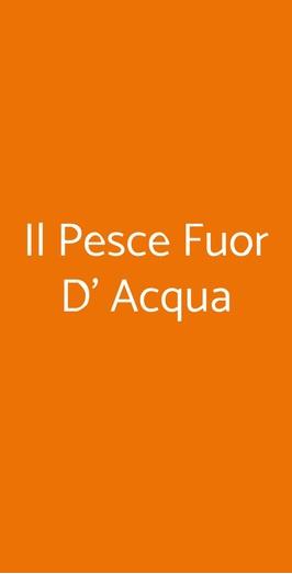 Il Pesce Fuor D' Acqua, Roma