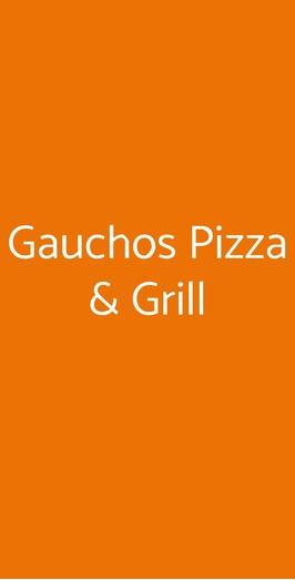 Gauchos Pizza & Grill, Roma