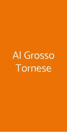 Al Grosso Tornese, Montemagno