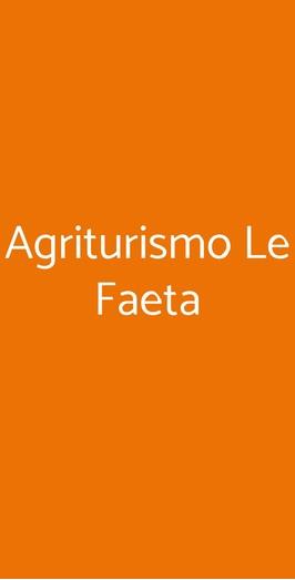 Agriturismo Le Faeta, Arpino