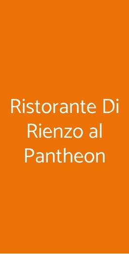 Di Rienzo Ristorante Al Pantheon, Roma