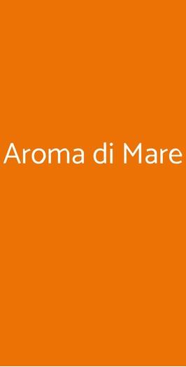 Aroma Di Mare, Roma