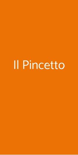Il Pincetto, Roma