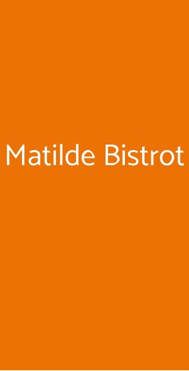Matilde Bistrot, Roma