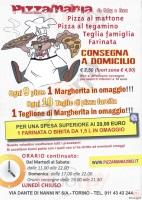 Pizzamania, Torino