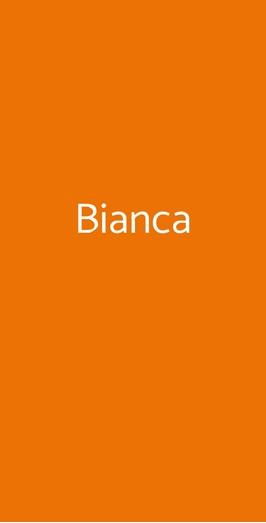Bianca, Milano