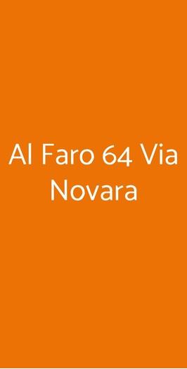 Al Faro 64 Via Novara, Milano