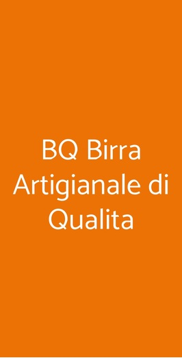 Bq Birra Artigianale Di Qualita, Milano