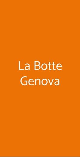 La Botte Genova, Genova