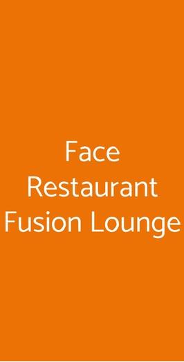 Face Restaurant Fusion Lounge, Vergiate