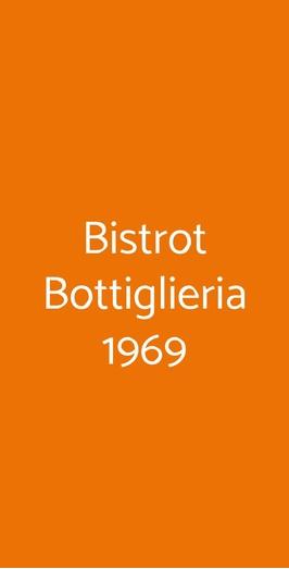 Bistrot Bottiglieria 1969, Milano