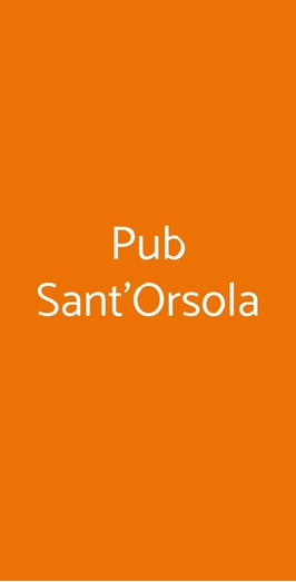 Pub Sant'orsola, Bergamo