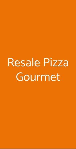 Resale Pizza Gourmet, Monzambano