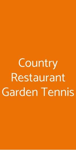 Garden Tennis Club Novate Milanese.Country Restaurant Garden Tennis A Novate Milanese Menu