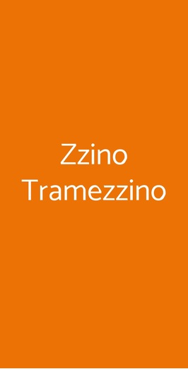 Zzino Tramezzino, Bergamo