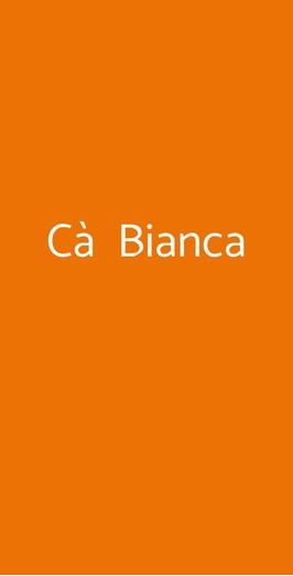 Cà Bianca, Milano