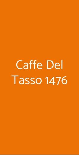 Menu Caffe Del Tasso 1476