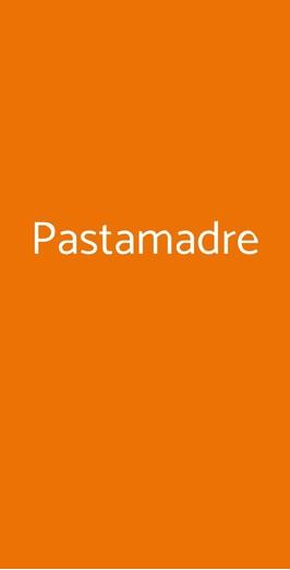 Pastamadre, Milano