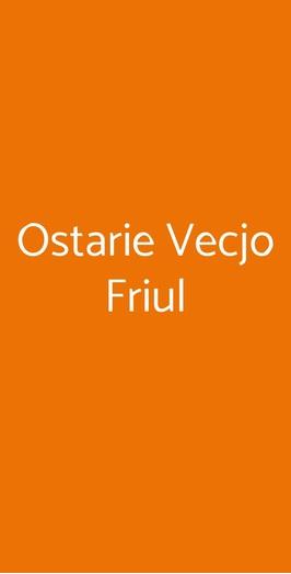 Ostarie Vecjo Friul, Milano