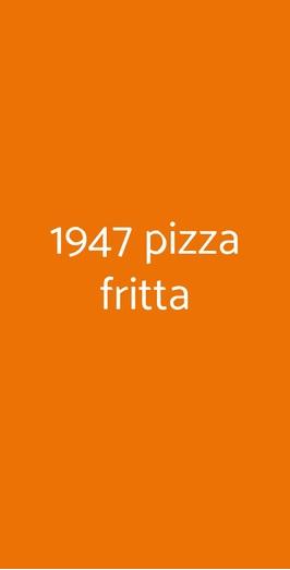 1947 Pizza Fritta, Napoli