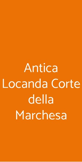 Antica Locanda Corte Della Marchesa, Carbonara di Po