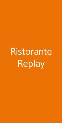 Ristorante Replay, Milano