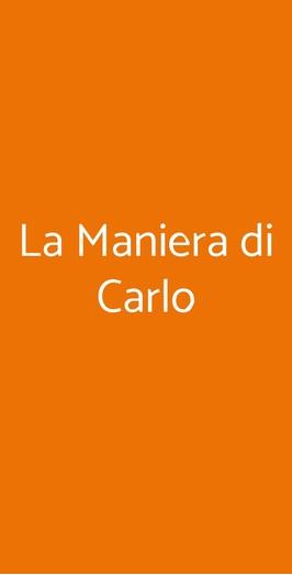La Maniera Di Carlo, Milano
