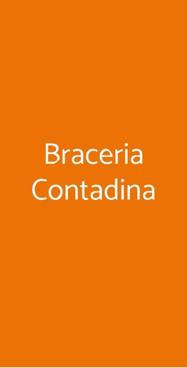 Braceria Contadina, Marcaria