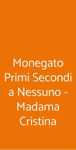 Monegato Primi Secondi A Nessuno - Madama Cristina, Torino
