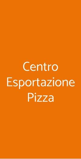 Centro Esportazione Pizza, Mantova