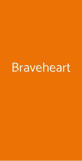 Braveheart, Napoli
