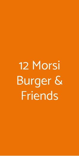 12 Morsi Burger & Friends, Napoli
