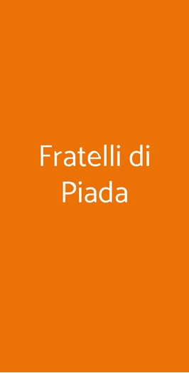 Fratelli Di Piada, Torino
